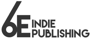 6E Indie Publishing