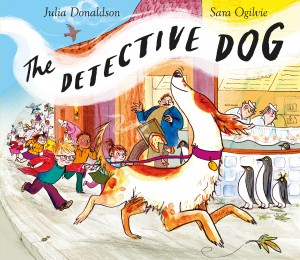 Schools Sara Ogilvie - The Detective Dog - Book Cover